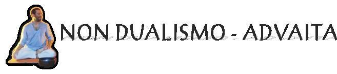 Non Dualismo – Advaita